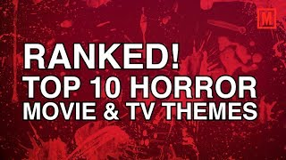 Ranked! Top Ten Horror Themes