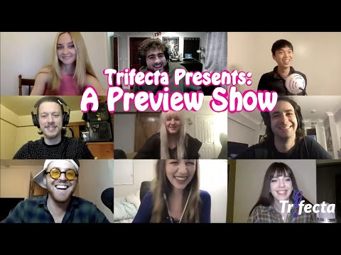 Trifecta Presents: A Preview Show - Live Stream