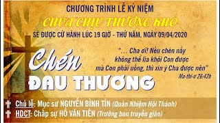HTTL TÂN HIỆP (Kiên Giang) - Lễ Kỷ Niệm Chúa Chịu Thương Khó - 2020