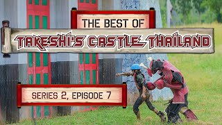 The Best Of Takeshi's Castle Thailand: Series 2 Episode 7