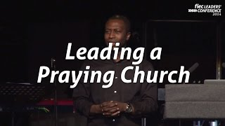 Leading a Praying Church