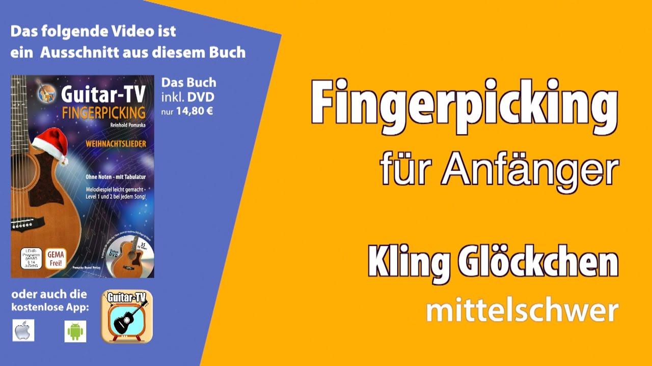 Fingerpicking/ Fingerstyle - Kling Glöckchen (mittel) - YouTube