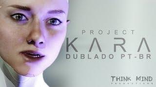 Download Video Project Kara, Quantic Dream / Dublado PT-BR - Think Mind MP3 3GP MP4