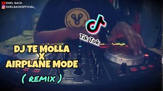 Download Lagu DJ TE MOLLA x AIRPLANE MODE TIKTOK VIRAL 2020! REMIX FULL BASS mp3