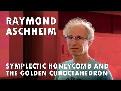 Raymond Aschheim: Symplectic Honeycomb and the Golden Cuboctahedron