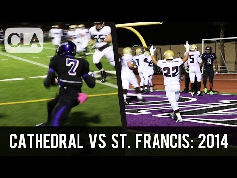 Cathedral vs St. Francis (2014): HS Football Complete Game Highlights - CollegeLevelAthletes.com