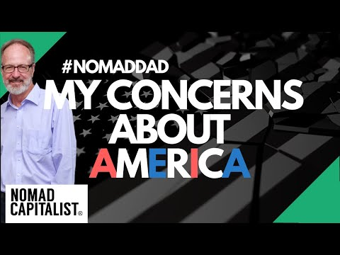 My Concerns About the United States #NomadDad