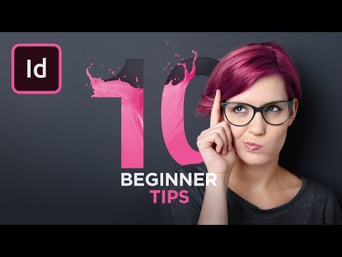 Get Started with 10 Beginner Tips for InDesign
