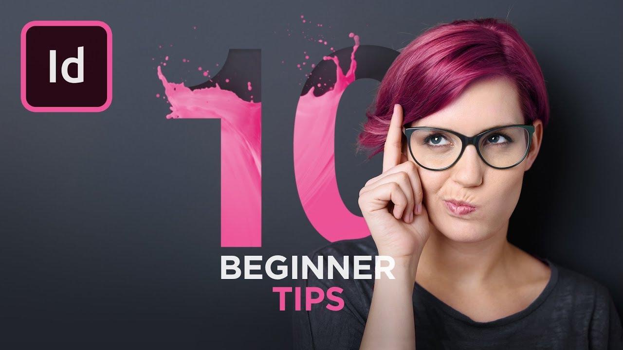 Get Started with 10 Beginner Tips for InDesign