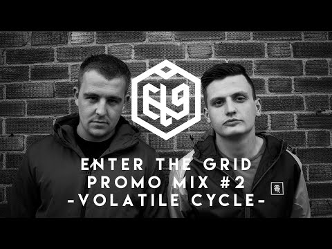 Enter The Grid Promo Mix 002 by Volatile Cycle