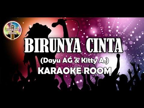 Birunya Cinta Karaoke No Vocal Koplo Dangdut - Dayu AG Full Lirik