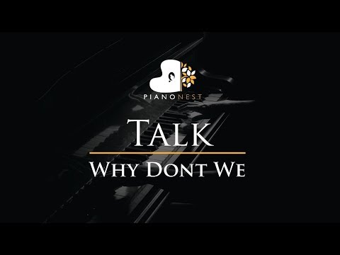 Why Don't We - Talk - Piano Karaoke / Sing Along / Cover with Lyrics