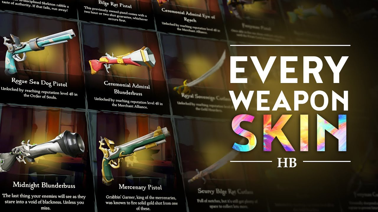 Every Weapon Skin in Sea of Thieves + DLC Skins