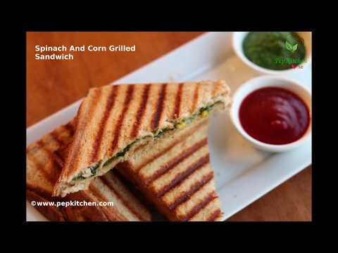 Grilled Spinach and Corn sandwich