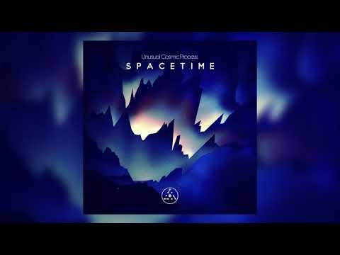 Unusual Cosmic Process - Spacetime [2017]