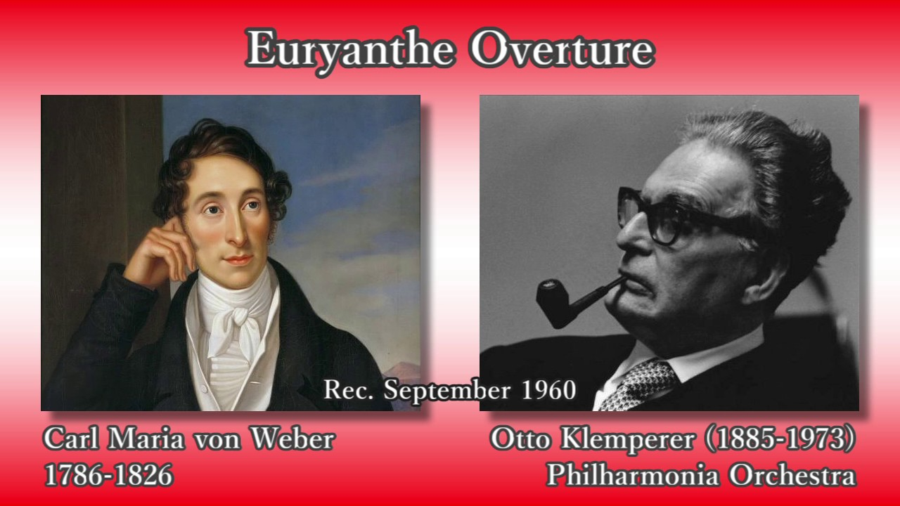 Weber: Euryanthe Overture, Kle...