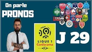 PRONOSTICS ET COTES 29 ÈME JOURNEE DE LIGUE 1 - ON PARLE PRONOS / 14-03-2019