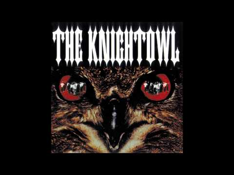 Knight Owl - Here Comes The Knightowl