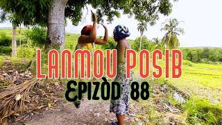 LANMOU POSIB EPIZÒD 88