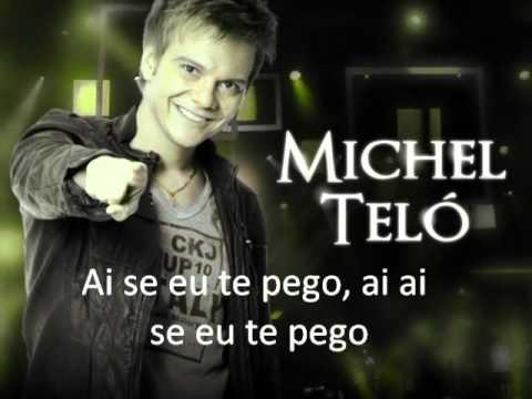 Michel Teló Ai Se Eu Te Pego Letra Youtube