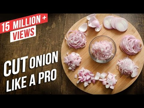 How To Cut Onions Like A Pro | Different Ways To Chop An Onion | Basic Cooking