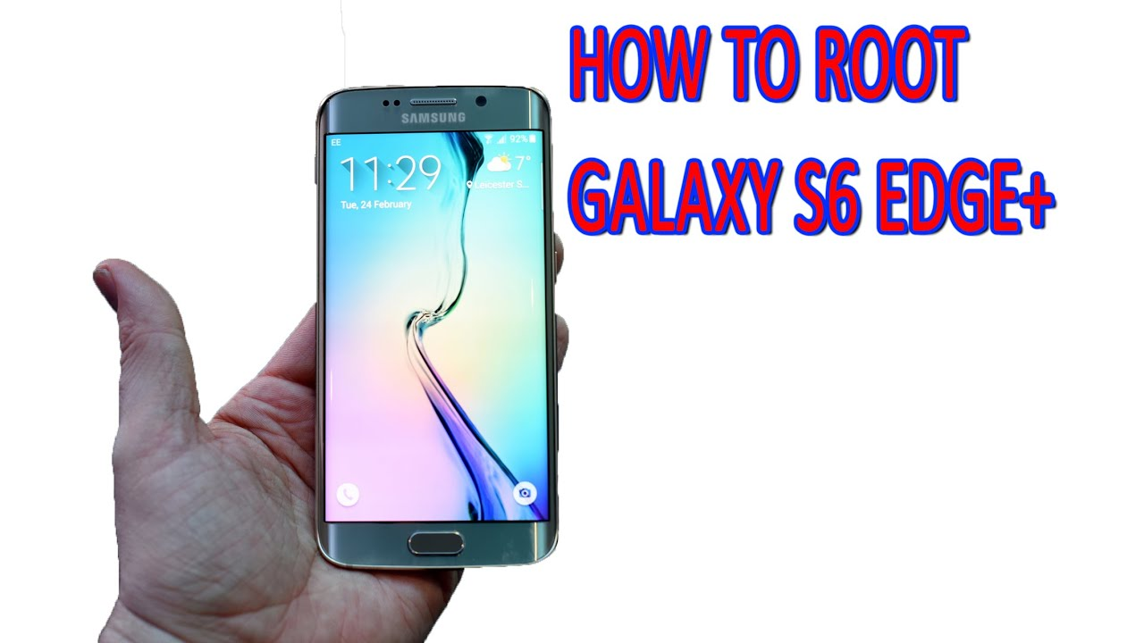 How to Root Galaxy S6 Edge Plus