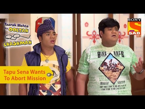 Your Favorite Character | Tapu Sena Wants To Abort Mission | Taarak Mehta Ka Ooltah Chashmah