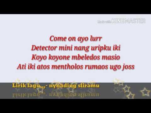 Lirik lagu,,,- RAPX- NYANDING SLIRAMU