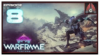 Let's Play Warframe: Fortuna With CohhCarnage - Episode 8