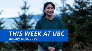 This Week at UBC - January 12–18, 2020