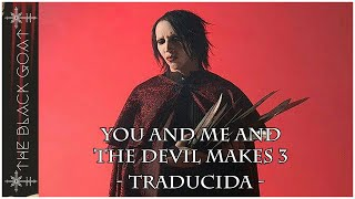 Marilyn Manson - You And Me And The Devil Makes 3 (Traducida al español)