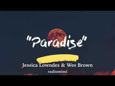"""Jessica Lowndes & Wes Brown - Paradise (From Movie """"Over The Moon In Love"""" )(Lyrics)"""