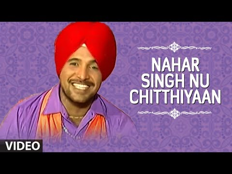 Nahar Singh Nu Chitthiyaan [Full Song] Doli Waajan Maardi