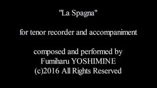 """「スペインの風」""""La Spagna"""" Fumiharu YOSHIMINE吉嶺史晴"""
