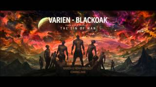 "Varien - Blackoak (From ""The Sin of Man"")"