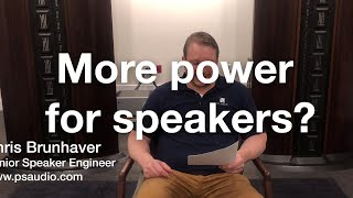 Do better speakers need more power?