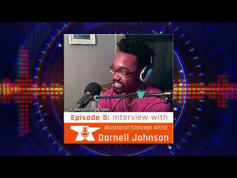 Episode 5 - Darnell Johnson: Illustrator and Concept Artist
