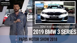 Done in 60 seconds | Paris Motor Show 2018 | BMW 3 Series 2019