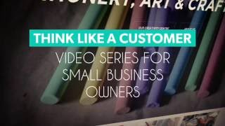 Think Like A Customer Design Tips for Small Businesses - Websites