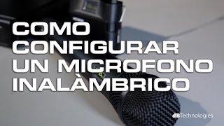 Como configurar un microfono inalámbrico (Curso Basico)