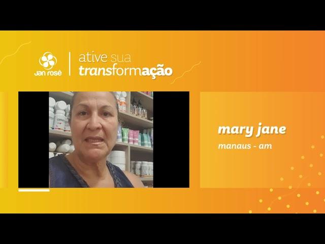 Ative sua Transformação - Mary Jane
