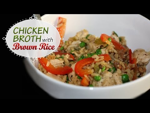 Healthy Chicken Broth With Brown Rice - Tasty Quick Dinner And Lunch Recipes