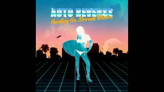 Auto Reverse - Surfing On Dream Waves [Full Album]