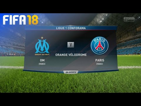 FIFA 18 - Olympique de Marseille vs Paris Saint Germain Ligue 1