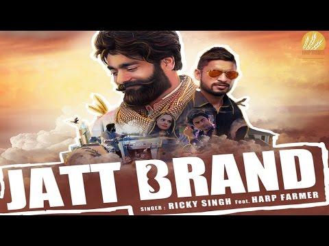 Jatt Brand (Full Video) : Ricky Singh Ft. Harp Farmer   Desi Crew   Harp Farmer Pictures