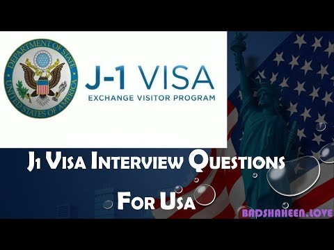 J1 VISA INTERVIEW QUESTION FOR US.