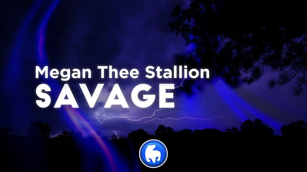 Megan Thee Stallion - Savage (Clean - Lyrics)