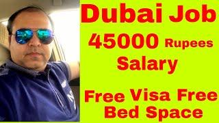 45000 Rs Salary Dubai Jobs    Free Visa Medical and Accommodation    Jobs in Dubai