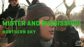 Mister And Mississippi - Northern Sky (Live And Acoustic) 2/2