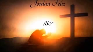 Скачать Jordan Feliz 180 Lyrics